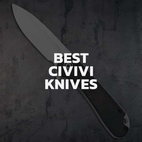Top 7 CIVIVI Knives