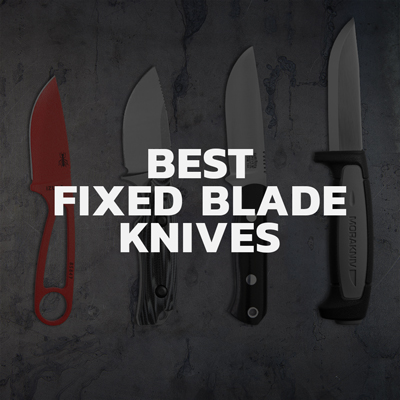 Top 7 fixed blade knives