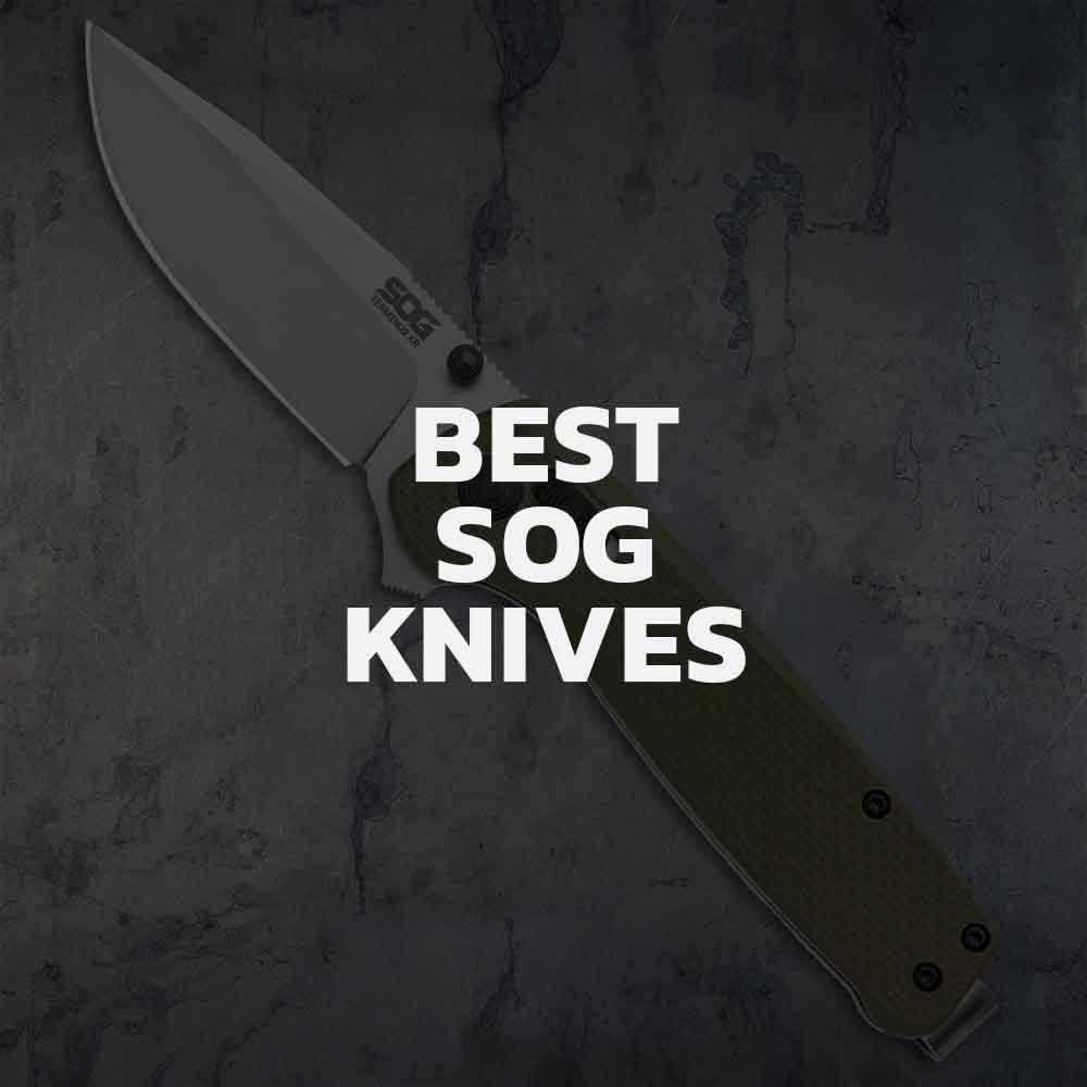Top 7 SOG Knives