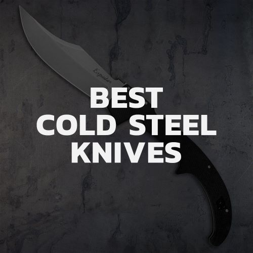 Top 7 Cold Steel