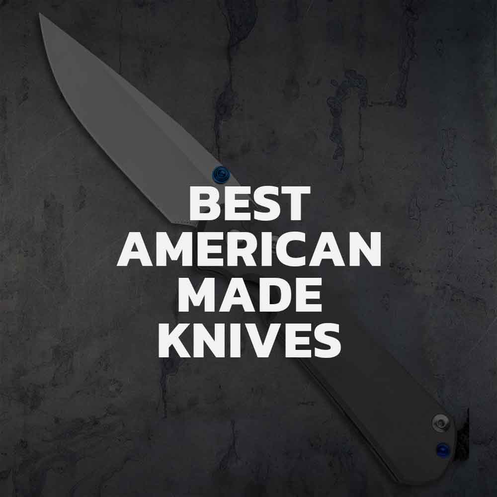 Top 10 Knives Made in the USA