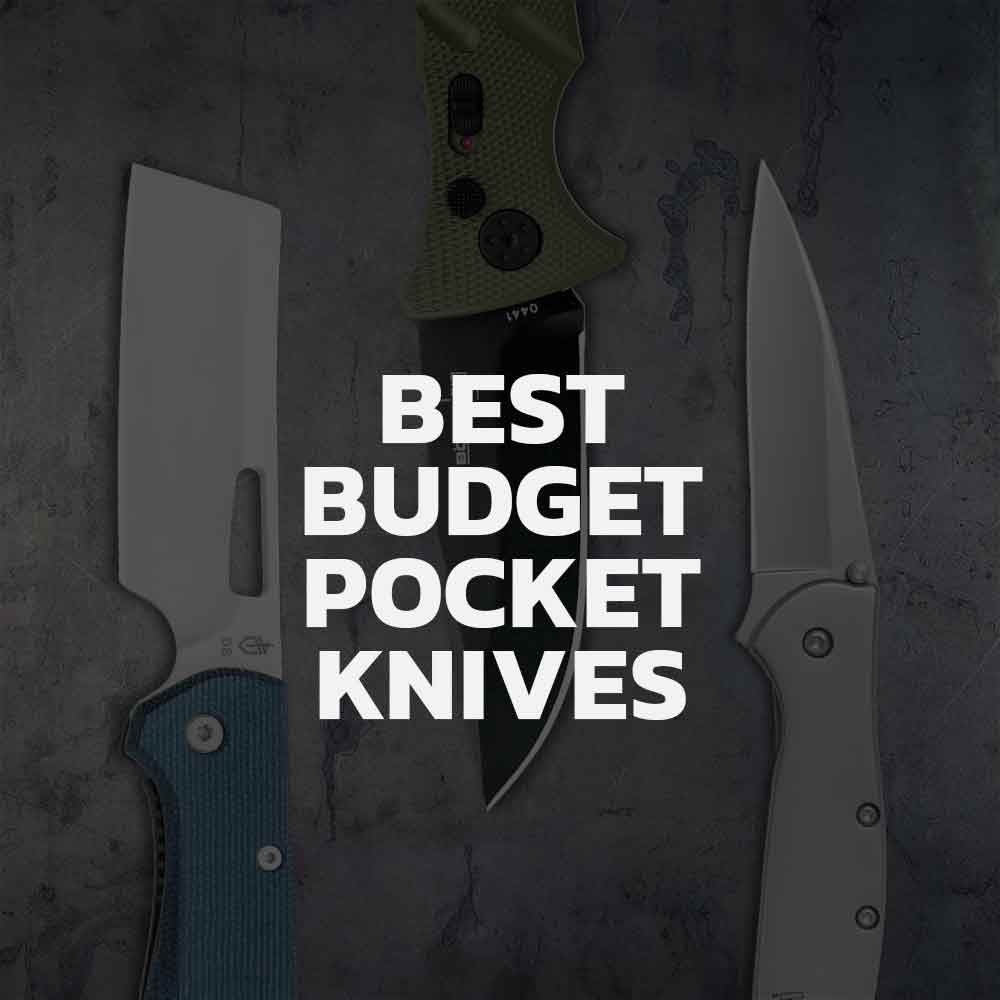 Top 7 Affordable Pocket Knives