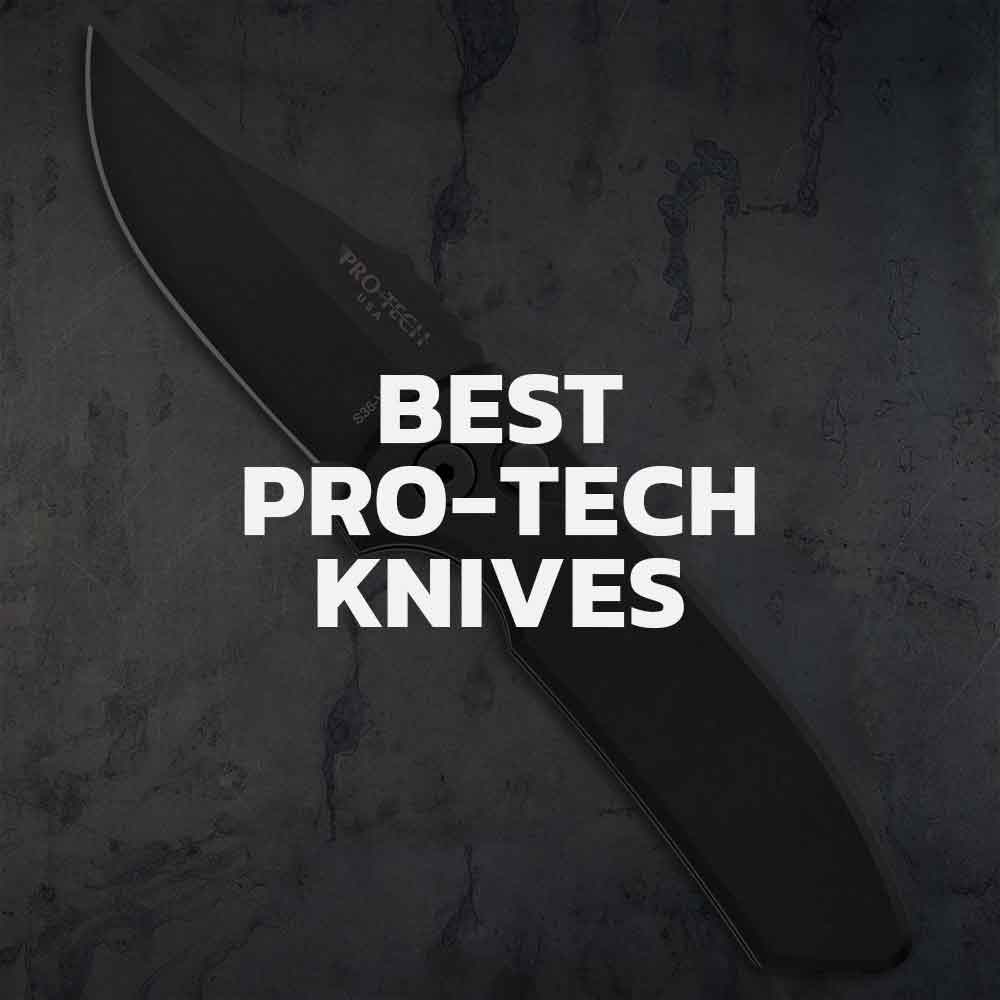 Top 7 Pro-Tech Knives