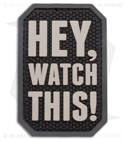 """Hey, Watch This"" PVC Patch (SWAT)"
