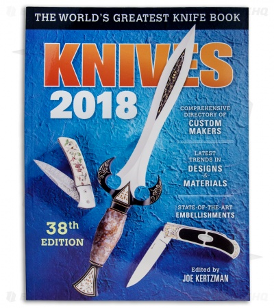 Knives 2018 The World's Greatest Knife Book 38th Edition