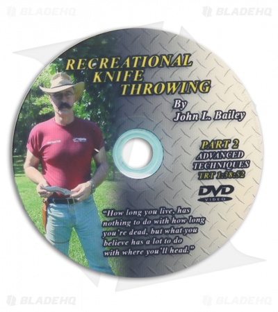 John Bailey Recreational Knife Throwing: Advanced Techniques DVD Part 2