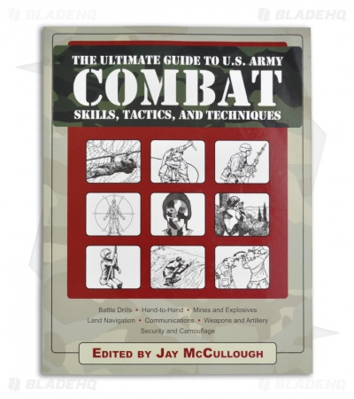 Ultimate Guide to US Army Combat Skills Tactics & Techniques Book (Paperback)