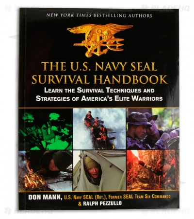 The U.S. Navy Seal Survival Handbook (Paperback) by Don Mann & Ralph Pezzullo
