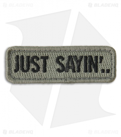 MSM Just Sayin' Hook Velcro Back Patch (ACU-Dark)
