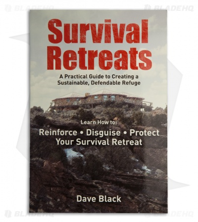 Survival Retreats by Dave Black (Paperback)