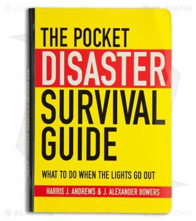 The Pocket Disaster Survival Guide by Harris J. Andres & J. Alexander Bowers