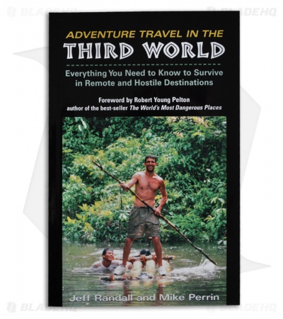 Adventure Travel in the Third World by Jeff Randall and Mike Perrin (Paperback)