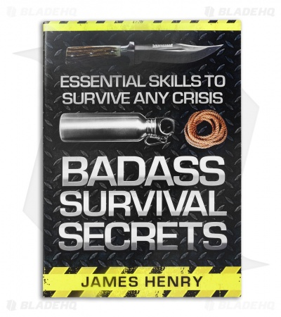 Badass Survival Skills by James Henry (Paperback)