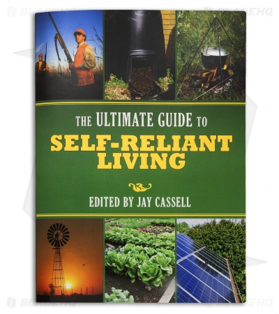 The Ultimate Guide To Self Reliant Living by Jay Cassell (Paperback)