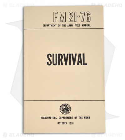 FM 21-76 Survival - 1970 Department of the Army Field Manual (Paperback)