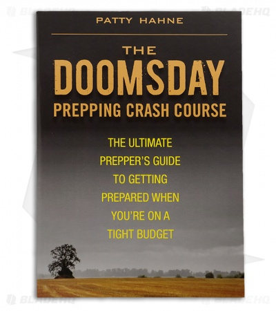 The Doomsday Prepping Crash Course by Patty Hahne (Paperback)
