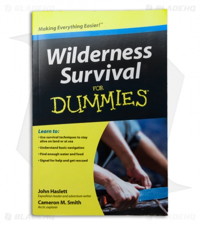 Wilderness Survival for Dummies by John Haslett and Cameron M Smith