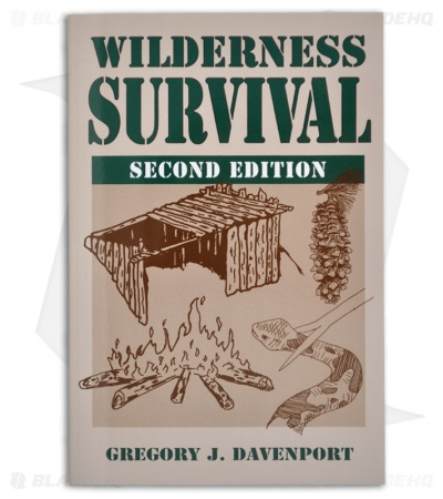 Wilderness Survival: 2nd Edition by Gregory J. Davenport