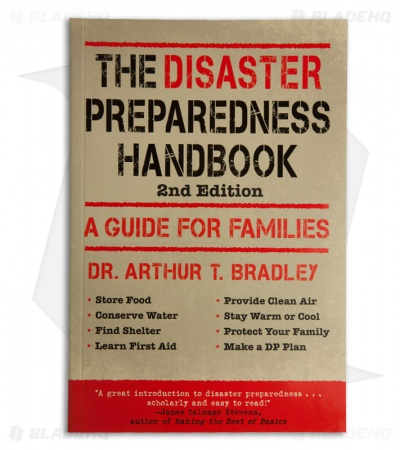 The Disaster Preparedness Handbook 2nd Edition by Dr Arthur T. Bradley